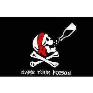 vendor-unknown Pirate Flags (Jolly Roger Flags) Jolly Roger Name Your Poison Flag 3 X 5 ft. Standard