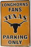 vendor-unknown Texas Flags Texas Longhorns Fans Parking Only