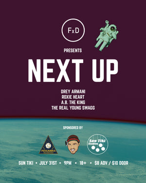 FxD Presents: Next Up Ticket - General Admission Ticket