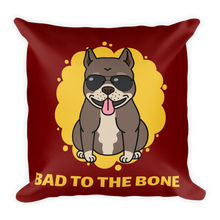 Dog Lover - Bad To The Bone Square Pillow