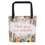 Make Your Own Miracles Tote Bag