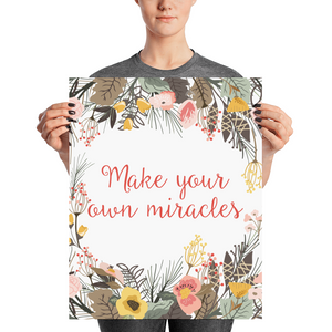 Make Your Own Miracles Poster