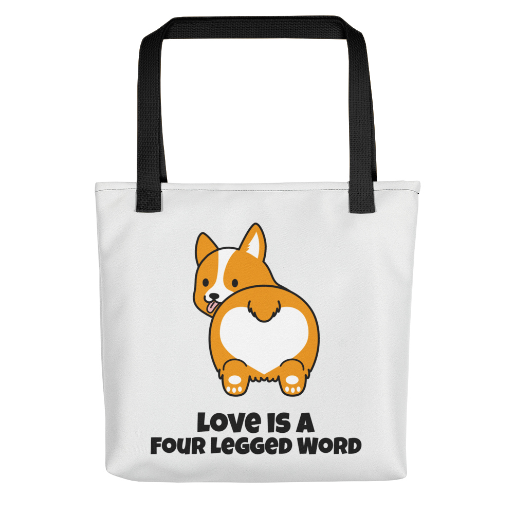 Dog Lover - Love Is A Four Legged Word Tote Bag