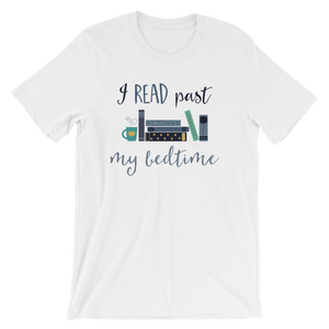 I Read Past My Bedtime Unisex Tshirt