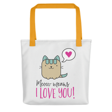 Cat Lover - Meow Means I Love You Tote Bag