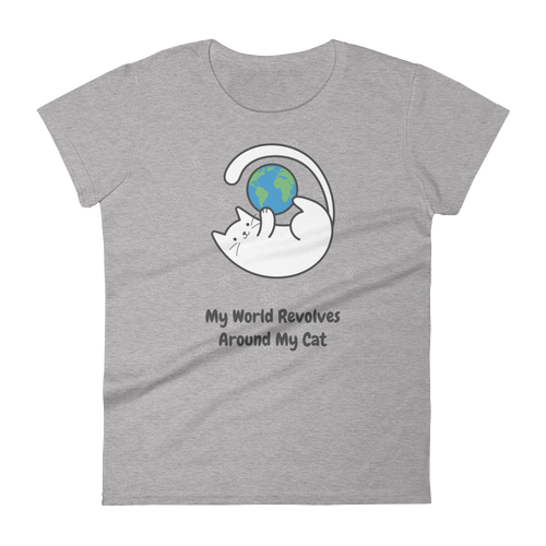 Cat Lover - My World Revolves My Cat Women's Tshirt