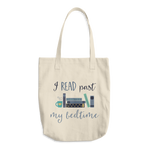 I Read Past My Bedtime Cotton Tote Bag