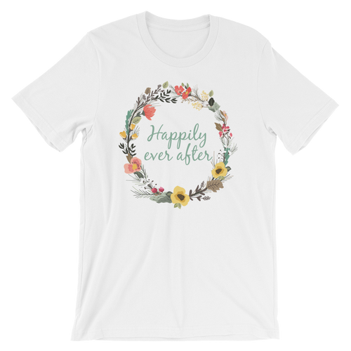 Happily Ever After Unisex Tshirt