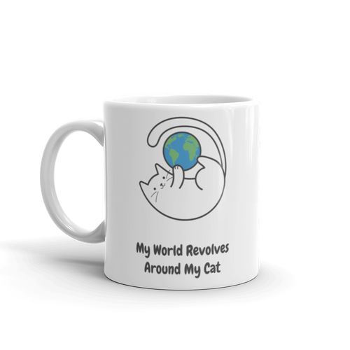 Cat Lover - My World Revolves My Cat Mug