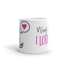 Dog Lover - Woof Means I Love You Mug