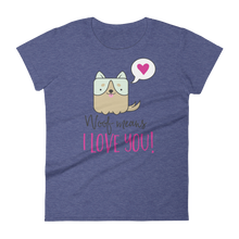 Dog Lover - Woof Means I Love You Women's Tshirt