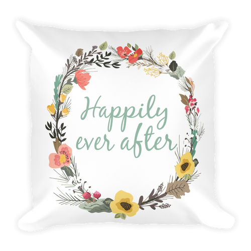 Happily Ever After Square Pillow