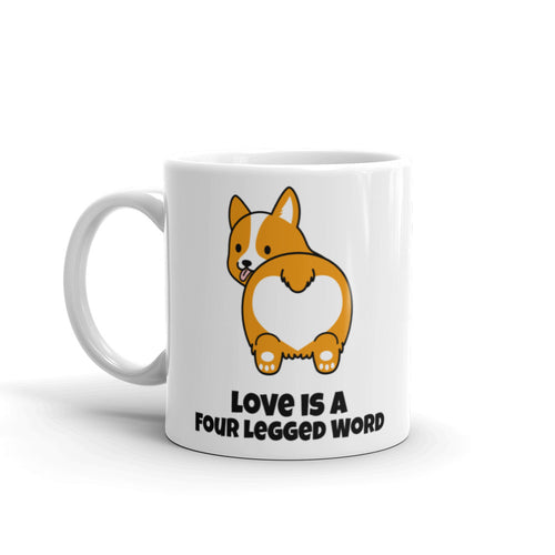 Dog Lover - Love Is A Four Legged Word Mug