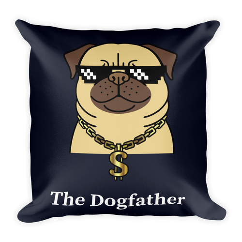 Dog Lover - The Dogfather Square Pillow