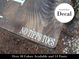 No Tippy Toes ~Growth Chart Sticker - Little Prairie Craft Co.