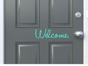 Welcome. Front Door Decals - Little Prairie Craft Co.