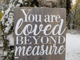 DIY You are loved BEYOND measure Growth Chart Topper Decal