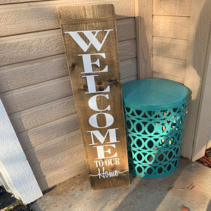 Welcome to Our Home Porch Sign - Little Prairie Craft Co.