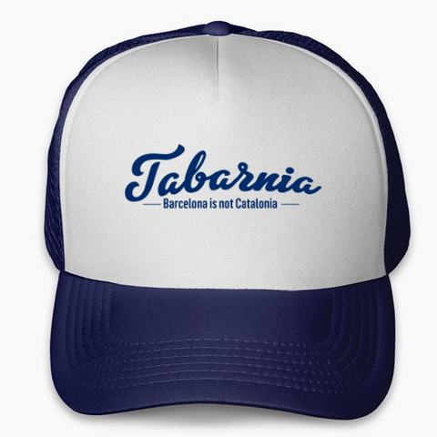 Gorra trucker Tabarnia Baecelona is not Catalonia