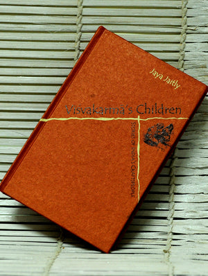 Coffee Table Book - Visvakarma's Children - Book on Artisans - The India Craft House 1