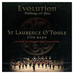 Evolution - St Laurence O'Toole Pipe Band (CD)