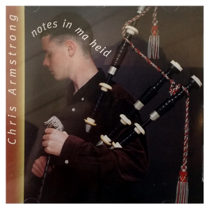 Chris Armstrong - Notes in Ma Heid (CD)