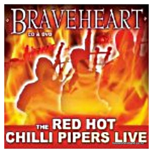 Red Hot Chilli Pipers - Braveheart (CD and DVD set)