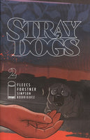 Stray Dogs #2 ( of 5 ) - Cover A by Trish Forstner & Tony Fleecs