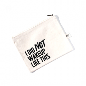 AOA Canvas Pouch- I Did Not Wakeup Like This - Aiiwah.com