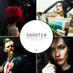 Shooter - Presets Camera Raw