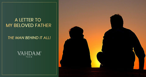 Three Priceless Lessons from my Beloved Father.