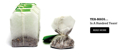 Tea Bags - In a Hundred Years!