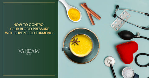 How does Superfood Turmeric Control Blood Pressure ?