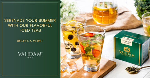 Bring in a Gorgeous Summer with Our Delicious Iced Teas!
