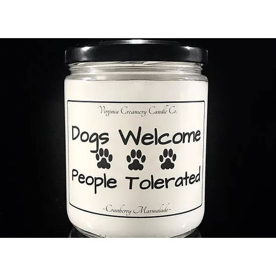 Candle - Dogs Welcome People Tolerated