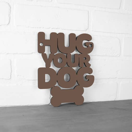 Hug Your Dog - Wall Hanging