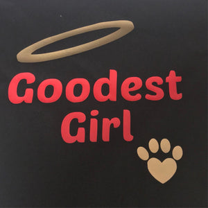 Goodest Girl Bandana- Web Exclusive!