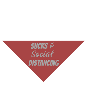 Sucks at Social Distancing