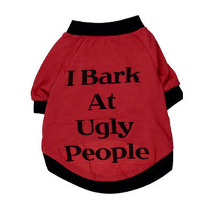I Bark at Ugly People
