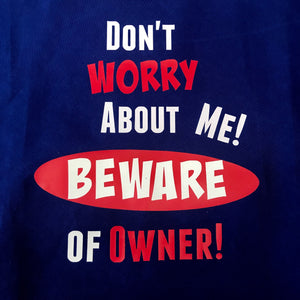 Beware of Owner Bandana
