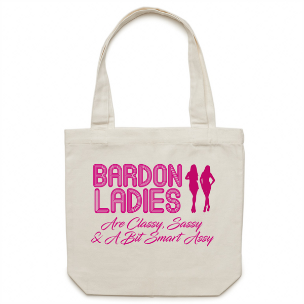 Bardon Ladies Are Classy, Sassy & A Bit Smart Assy - Carrie - Canvas Tote Bag