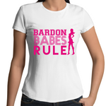 Bardon Babes Rule - Womens T-shirt