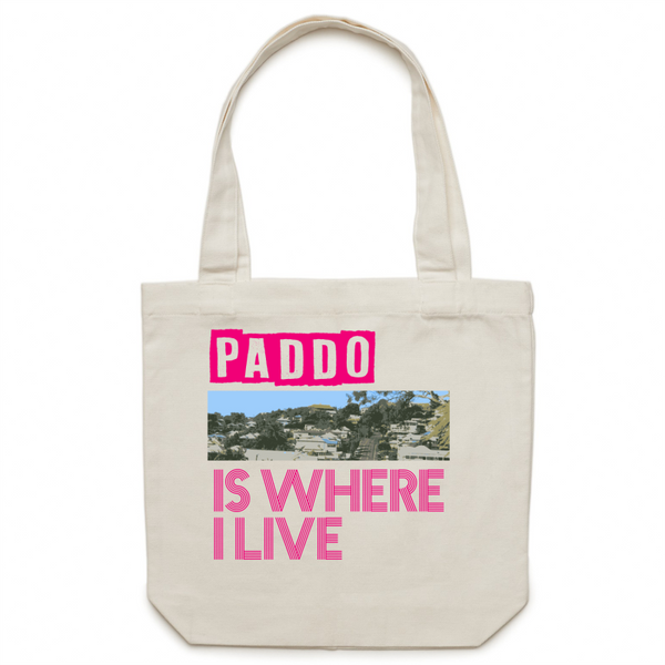 Paddo Is Where I Live - Carrie - Canvas Tote Bag