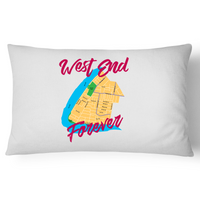 West End Forever - Pillow Case - 100% Cotton