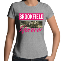 Brookfield Forever - Womens T-shirt