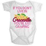 If You Don't Live In Graceville You're Just Camping - Ramo - Organic Baby Romper Onesie