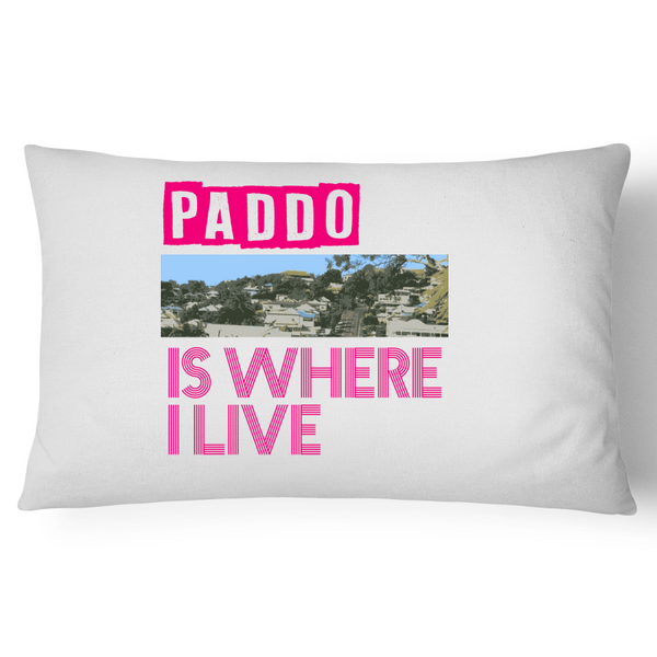 Paddington Is Where I Live - Pillow Case - 100% Cotton