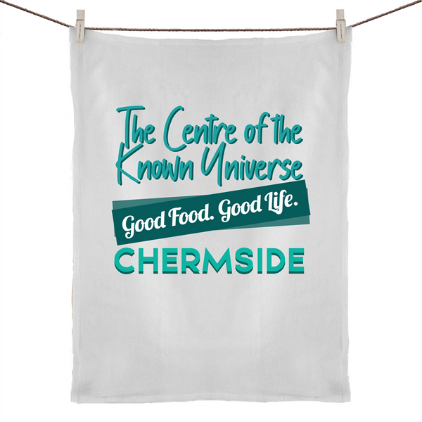 Chermside Centre Of The Known Universe - 50% Linen 50% Cotton Tea Towel