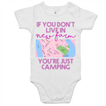 If You Don't Live In New Farm You're Just Camping - AS Colour Mini Me - Baby Onesie Romper