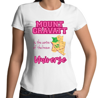 Mount Gravatt Is The Centre Of The Known Universe - Womens T-shirt